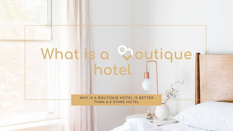 What is a boutique hotel